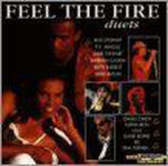Feel The Fire -Duets-