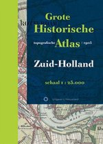 Historische provincie atlassen - Grote Historische Topografische Atlas Zuid-Holland