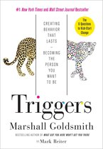 Triggers Creating Behavior That Lastsbecoming the Person You Want to Be
