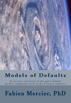 The Modelling of Defaults in the Finance Industry