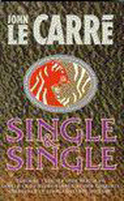 Single & Single - John le Carré |