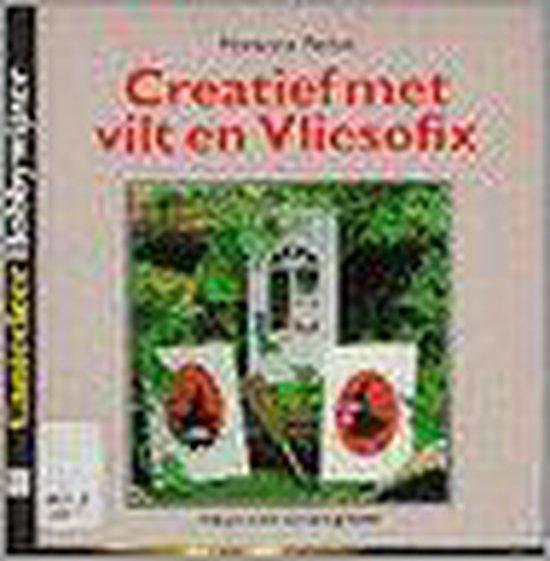 Creatief met vilt en vliesofix - M. Perlot |