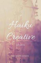 My Haiku Creative Notebook