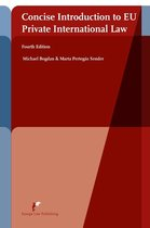 Concise Introduction to EU Private International Law (4th ed)
