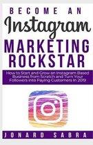 Become An Instagram Marketing Rockstar