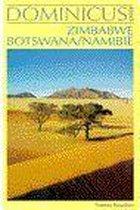 Zimbabwe & namibie & botswana. Dominicus