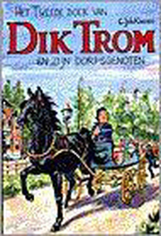 Het Tweede Boek Van Dik Trom En Zijn Dorpsgenoten - C.Joh. Kieviet  