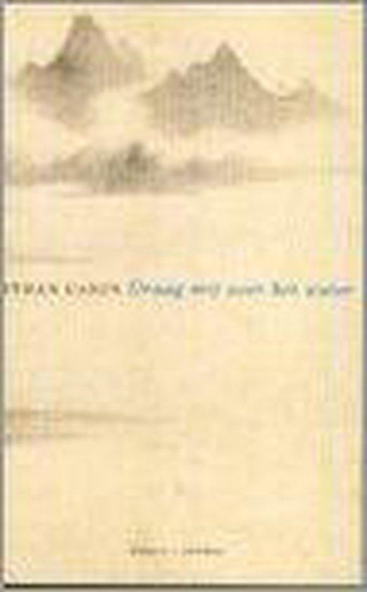 Draag Mij Over Het Water - Ethan Canin  