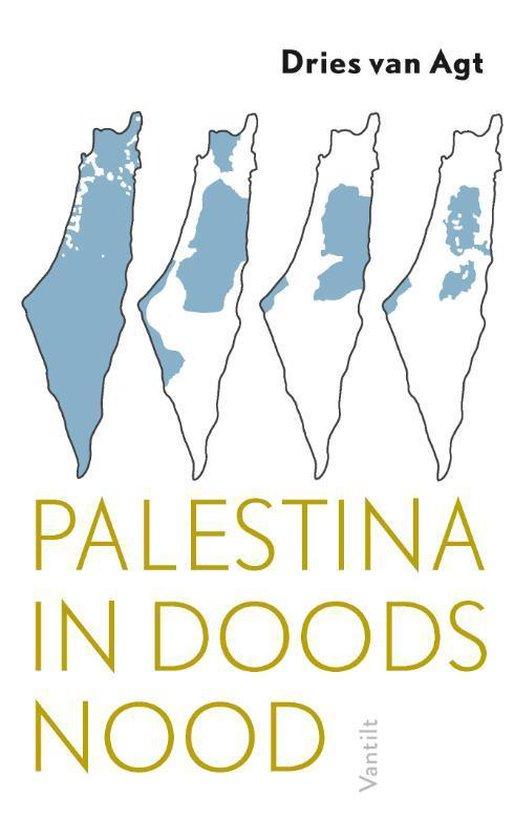 Palestina in doodsnood - Dries van Agt  