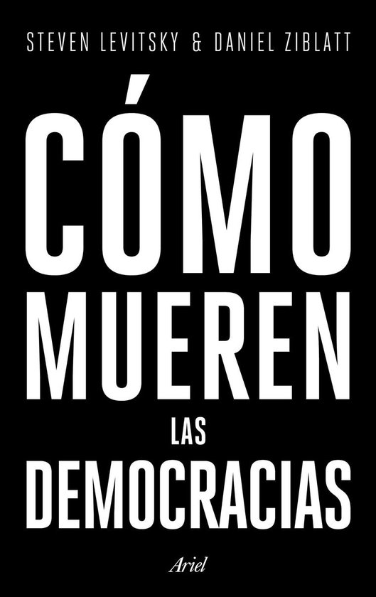 Boek cover Cómo mueren las democracias van Steven Levitsky (Onbekend)