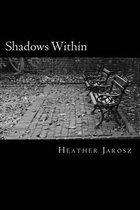 Shadows Within