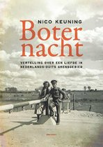 Boternacht. Vertelling over een liefde in Nederlands-Duits grensgebied