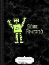 Domo Arigato Thanks Alot Robot Composition Notebook