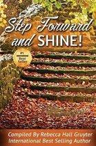 Step Forward and Shine!