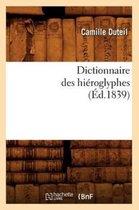 Dictionnaire des hieroglyphes (Ed.1839)