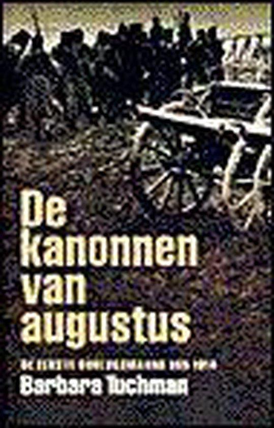 Boek cover De Kanonnen Van Augustus van Barbara Tuchman (Onbekend)
