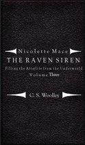 Nicolette Mace: the Raven Siren - Filling the Afterlife from the Underworld: Volume 3