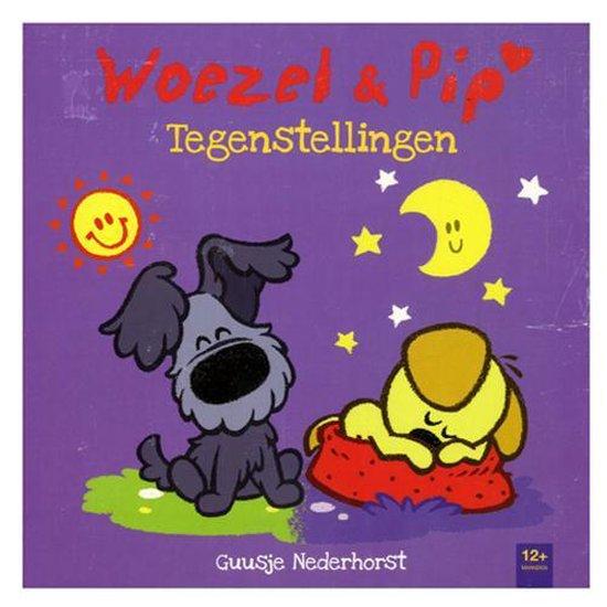 Woezel & Pip - Tegenstellingen - Guusje Nederhorst  