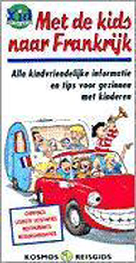 Met de kids naar Frankrijk - Josette Sicsic  