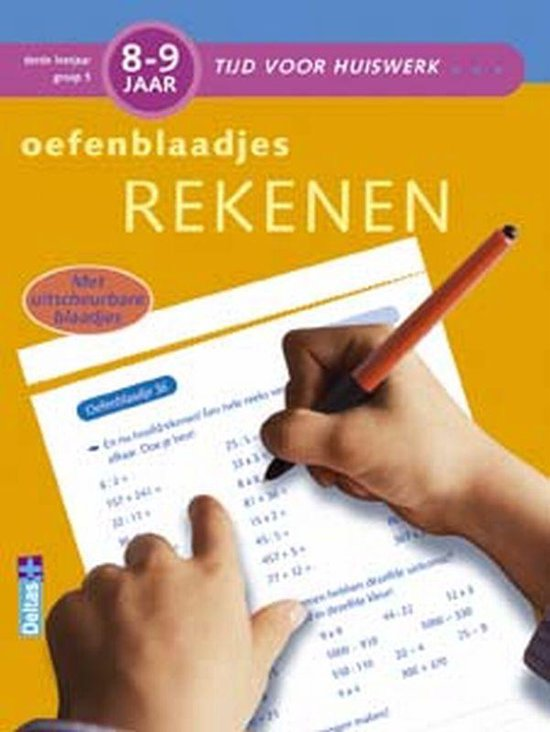 Tijd Voor Huiswerk - Oefenblaadjes rekenen   8-9 jaar - I. Vervaet  