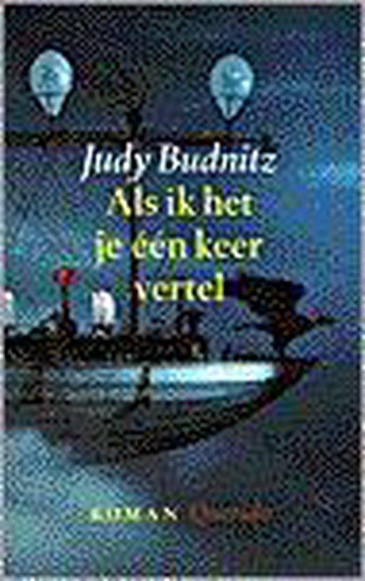Als Ik Het Je EenKeer Vertel - Judy Budnitz | Fthsonline.com