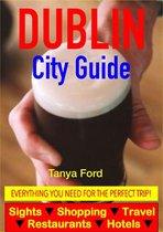 Dublin City Guide - Sightseeing, Hotel, Restaurant, Travel & Shopping Highlights