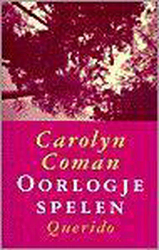 Oorlogje Spelen - Carolyn Coman |