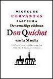 Vernuftige Edelman Don Quichot La Mancha