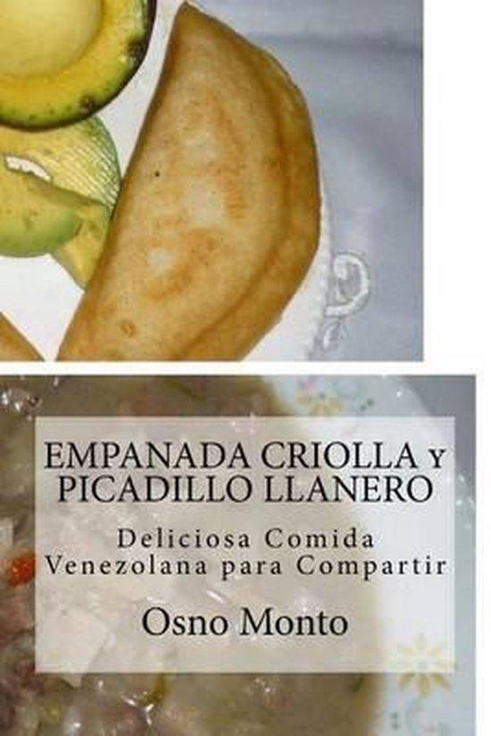 Empanada Criolla Y Picadillo Llanero