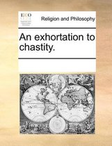 An Exhortation to Chastity