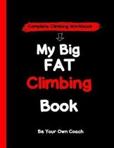 My Big Fat Climbing Book
