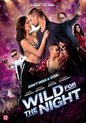 Wild For The Night (Blu-ray)
