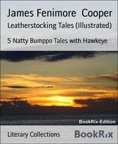 Leatherstocking Tales (Illustrated)