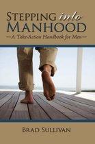 Stepping Into Manhood