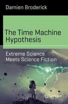 The Time Machine Hypothesis