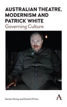 Australian Theatre, Modernism and Patrick White