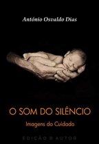 O Som do Silêncio: Imagens do Cuidado