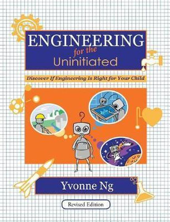 Engineering for the Uninitiated