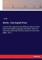 Works - into English Prose
