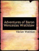 Adventures of Baron Wenceslas Wratislaw