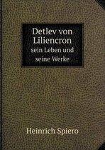 Detlev Von Liliencron Sein Leben Und Seine Werke