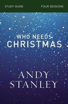 Omslag Who Needs Christmas Study Guide