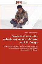 Pauvret� Et Acc�s Des Enfants Aux Services de Base En R.D. Congo