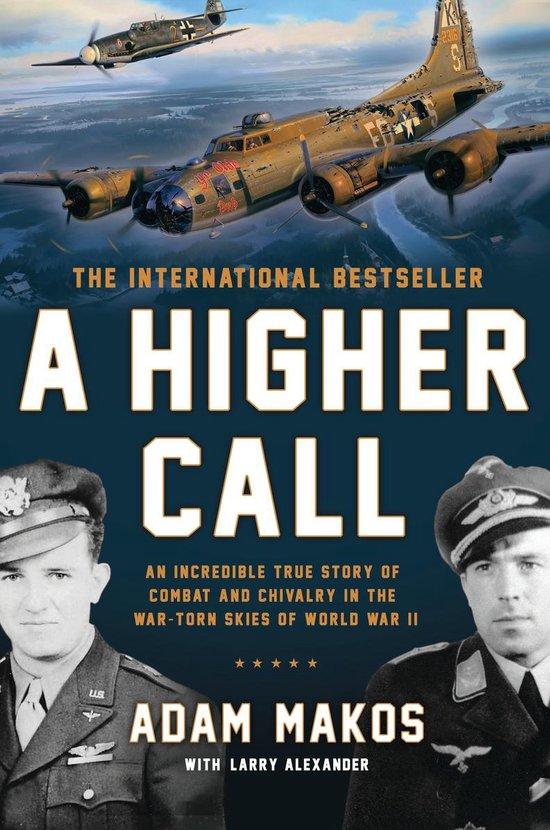 Boek cover A Higher Call van Adam Makos (Paperback)