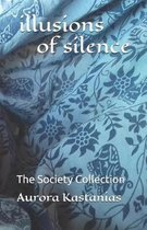 illusions of silence