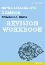 Omslag Revise Edexcel: Edexcel GCSE Science Extension Units Revision Workbook