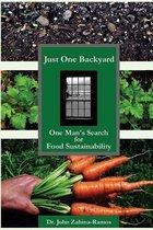 Boek cover Just One Backyard van Dr John G Zahina-Ramos