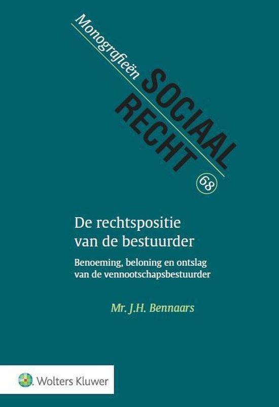 De rechtspositie van de bestuurder - J.H. Bennaars |