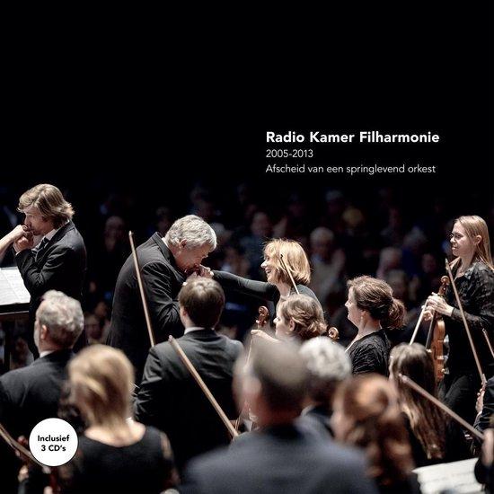 Radio Kamer Filharmonie 2005-2013 - Sebastiaan van Eck |