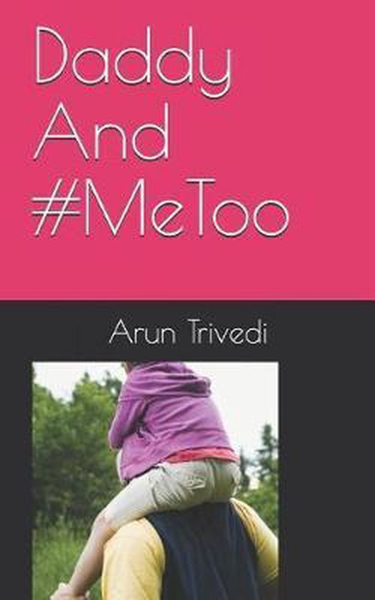 Daddy And #MeToo